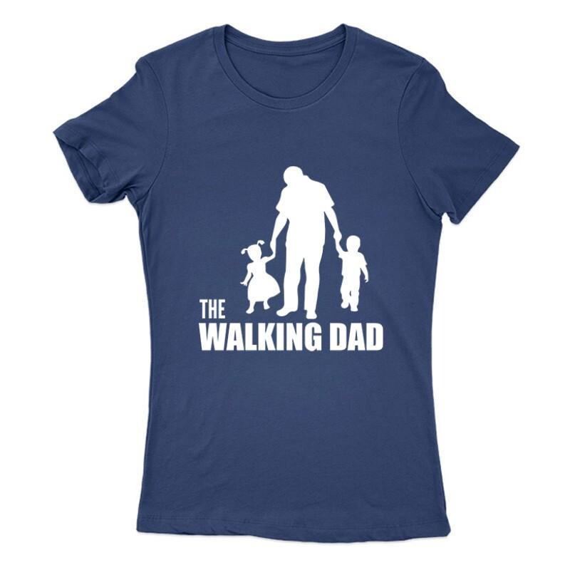 The Walking Dad (Álló, sétáló) Női Póló