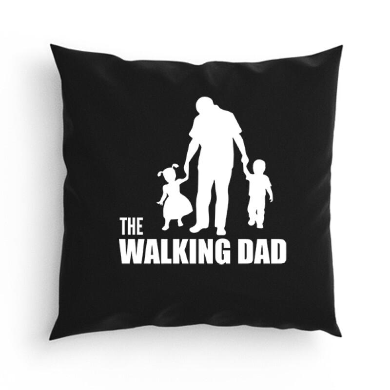 The Walking Dad (Álló, sétáló) Párna