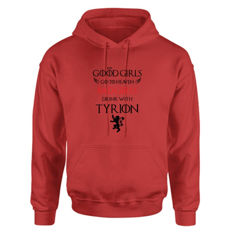 Bad Girls drink with Tyrion Unisex Kapucnis Pulcsi
