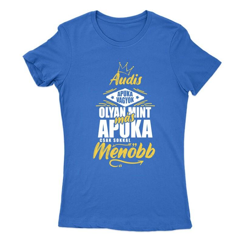 Audis Apuka Női Póló