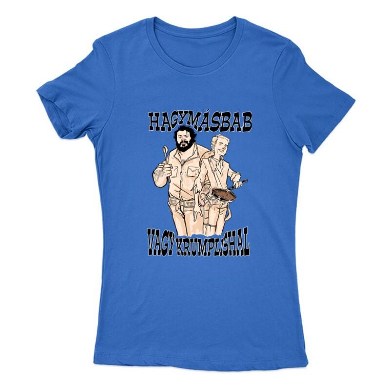 Hagymásbab vagy krumplishal western Női Póló