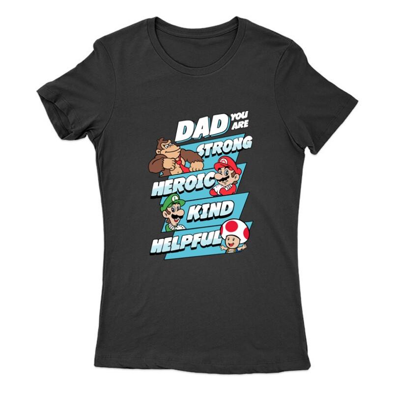 Dad You Are Női Póló