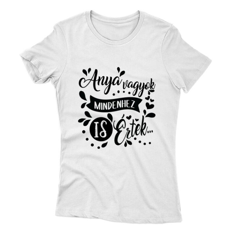 Mindenhez Is Értek Női póló