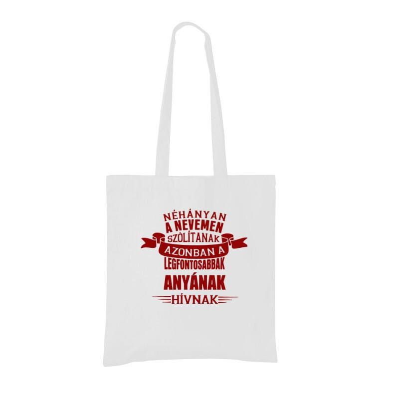 A Legfontosabbak Anyának Hívnak Bevásárló táska