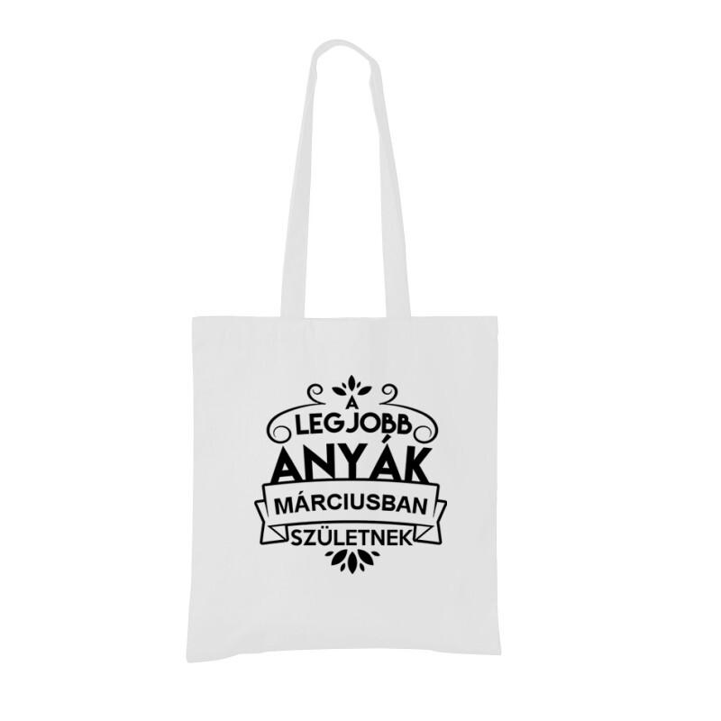 Legjobb Anyák Márciusban Születnek Bevásárló táska